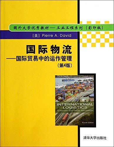 International Logistics: International trade operations management (4th: MEI ] Pierre