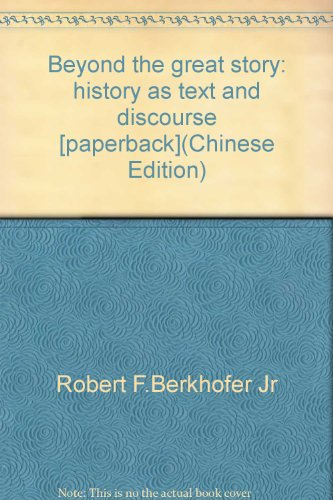 9787303090754: Beyond the great story: history as text and discourse [paperback]