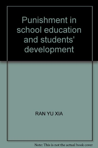 Genuine L- school education. punishment and student development / Ran Yuxia / Beijing ...