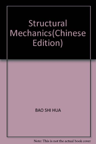 9787304008468: Structural Mechanics(Chinese Edition)