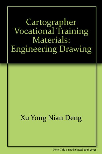 9787304017170: Cartographer vocational training materials: engineering drawing