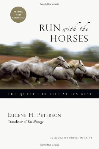 9787305064432: Run with the Horses: The Quest for Life at Its Best