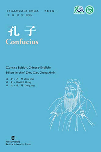 Confucius: Collection of Critical Biographies of Chinese Thinkers: Qun, Zhou; Honey, David B.