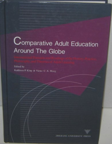 Comparative Adult Education Around the Globe: Kathleen P. King