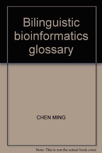 9787308059244: Bilinguistic bioinformatics glossary