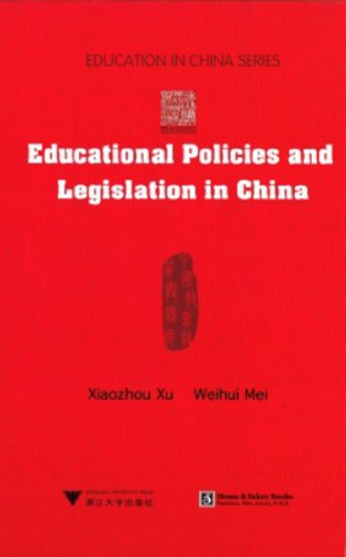 Educational Policies and Legislation in China (Hardback): Xiaozhou Xu, Weihui Mei