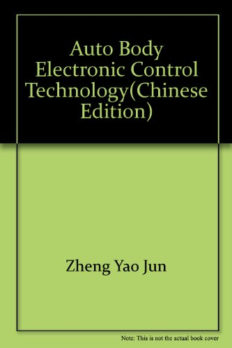 9787308068789: Auto Body Electronic Control Technology(Chinese Edition)