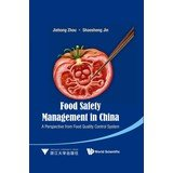 9787308108102: Food Safety Management in China: A Perspective from Food Quality Control System(Chinese Edition)