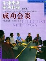 9787309028584: Oxford Business English Course - successful meeting (Chinese version)