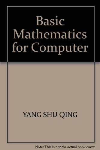 9787309086829: Basic Mathematics for Computer