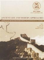 9787312019562: Ancient Life and Modern Approaches-Abstracts of the Second International Palaeontological Congress June 17-21, 2006, Beijing, China ( In English)