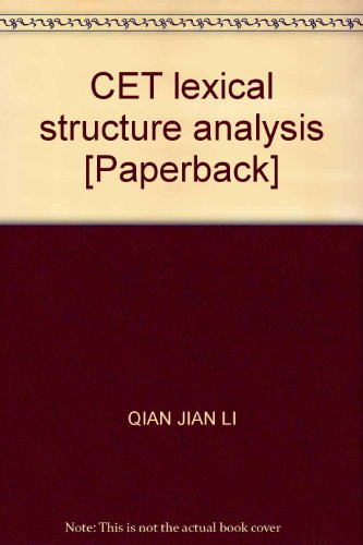CET lexical structure analysis [Paperback](Chinese Edition): QIAN JIAN LI