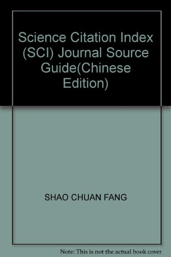 Science Citation Index (SCI) Journal Source Guide(Chinese: SHAO CHUAN FANG
