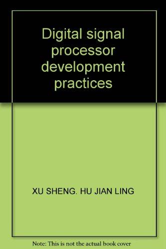 9787313033345: Digital signal processor development practices