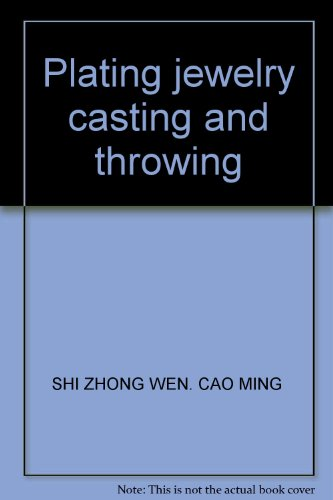 9787313071910: Plating jewelry casting and throwing