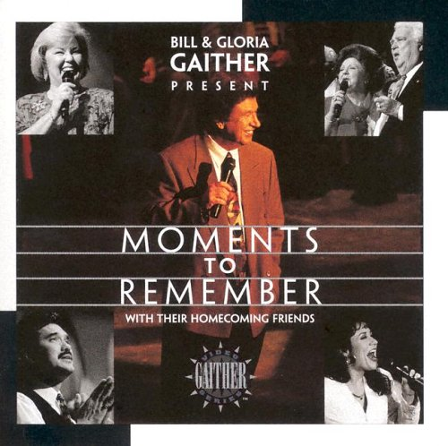 9787474000163: Moments to Remember (Gaither Gospel)