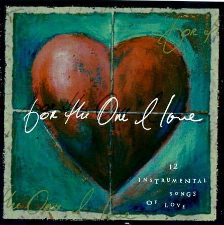 9787474016522: for the One I love (12 Instrumental Songs of Love)