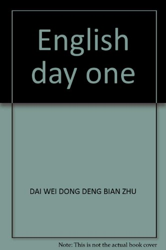 English day one(Chinese Edition): DAI WEI DONG DENG BIAN ZHU