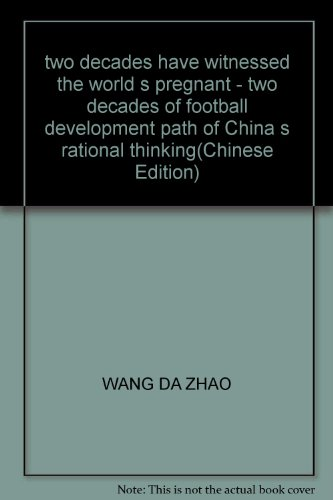two decades have witnessed the world s pregnant - two decades of football development path of China...