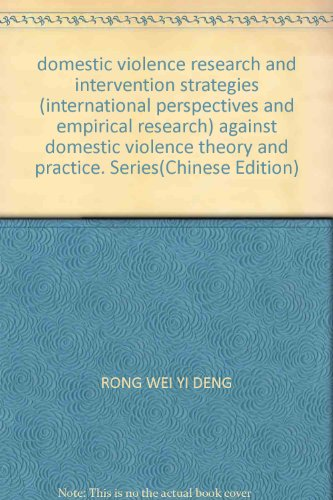 domestic violence research and intervention strategies (international perspectives and empirical ...