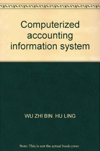 9787500589181: Computerized accounting information system