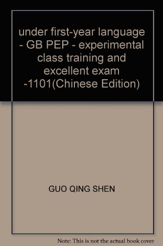 under first-year language - GB PEP - experimental class training and excellent exam -1101(Chinese ...