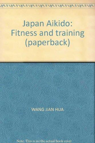 Japan Aikido Wellness Retreat(Chinese Edition): BU XIANG