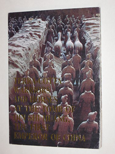 Terra-Cotta Warriors and Horses at the Tomb: Huashi, Shilan and