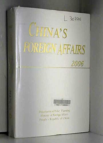9787501228843: China's Foreign Affairs. 2006 Edition.