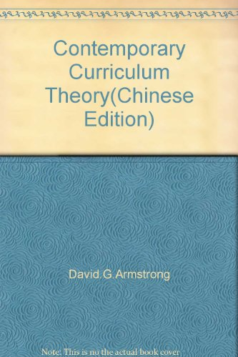 Contemporary Curriculum Theory(Chinese Edition): David.G.Armstrong