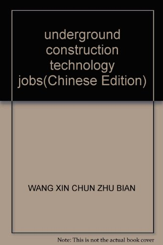 9787502150488: underground construction technology jobs