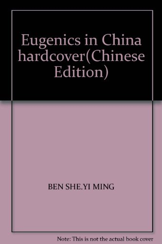 Eugenics in China hardcover(Chinese Edition): BEN SHE.YI MING