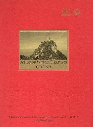 Atlas of World Heritage China: China Press