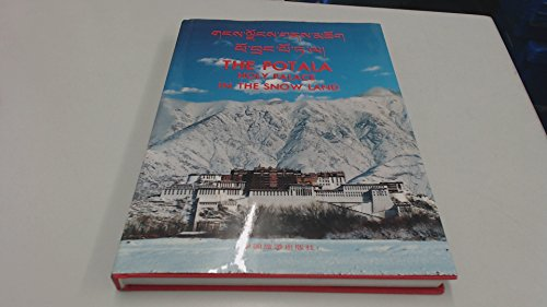 The Potala: Holy Palace in the Snow Land: Tibetan Administrative Office of the Potala, eds.; ...