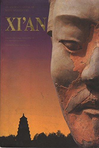 Xi'an: An Ancient Capital of Many Splendors: Xizhao, Wang {Editor