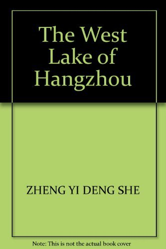 The West Lake of Hangzhou: ZHENG YI DENG SHE