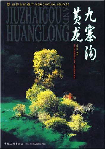 9787503231896: World Natural Heritage: Jiuzhaigou and Huanglong
