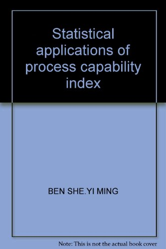 9787503763120: Statistical applications of process capability index