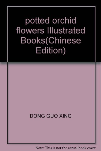 Flowers potted Phalaenopsis Illustrated Books(Chinese Edition): BEN SHE