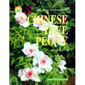 9787503840401: Chinese Tree Peony (the Volume of Northwest, southwest, Southern Lower Yangtze Rive) ( In English )