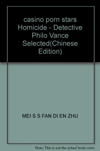 9787503921933: casino porn stars Homicide - Detective Philo Vance Selected
