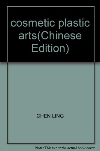 cosmetic plastic arts(Chinese Edition): CHEN LING