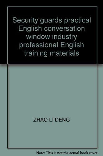 9787504536624: Security guards practical English conversation window industry professional English training materials