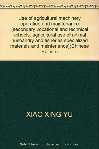 Secondary vocational and technical schools of agriculture.: XIAO XING YU