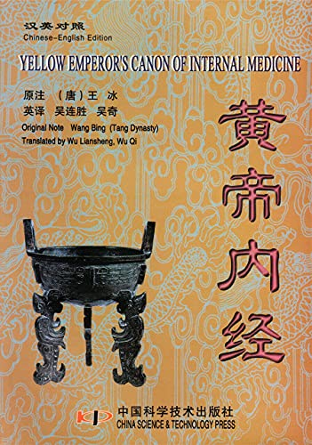 9787504622310: YELLOW EMPEROR'S CANON OF INTERNAL MEDICINE (English and Chinese Version)