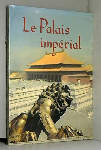 Le Palais imperial(Chinese Edition): BEN SHE.YI MING
