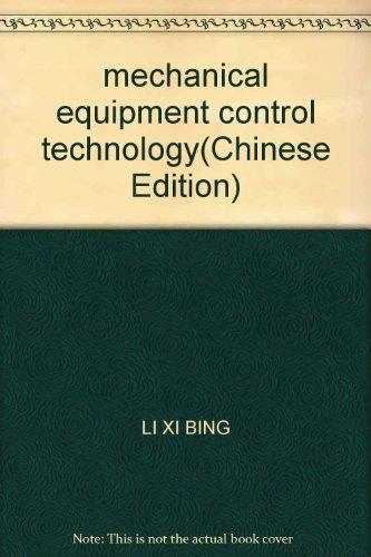 mechanical equipment control technology: LI XI BING
