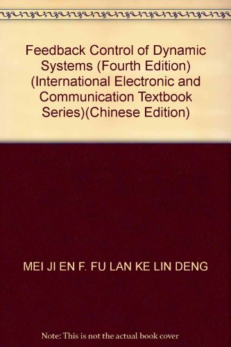 Feedback Control of Dynamic Systems (Fourth Edition): MEI JI EN