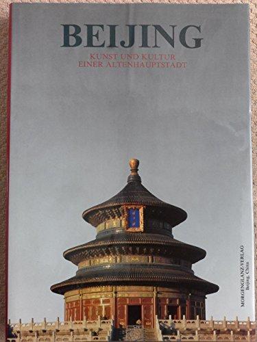 9787505404137: Beijing Kunst und Kultur einer alten Hauptstadt(Chinese Edition)