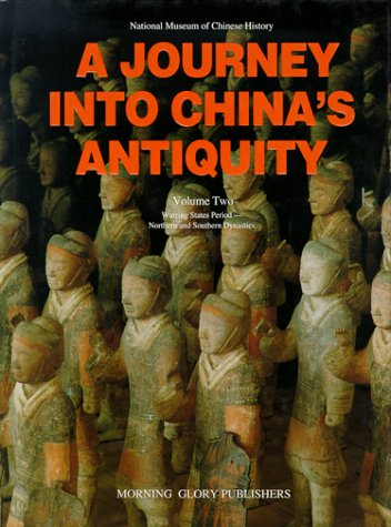 A Journey Into China's Antiquity. Volume 2.: Weichao, Yu (editor)